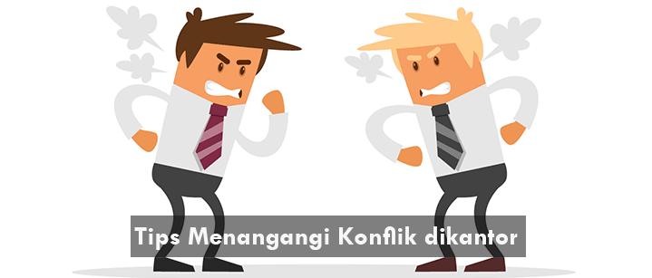 menangani konflik dengan rekan kerja